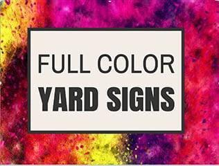 Custom Full Color Yard Sign